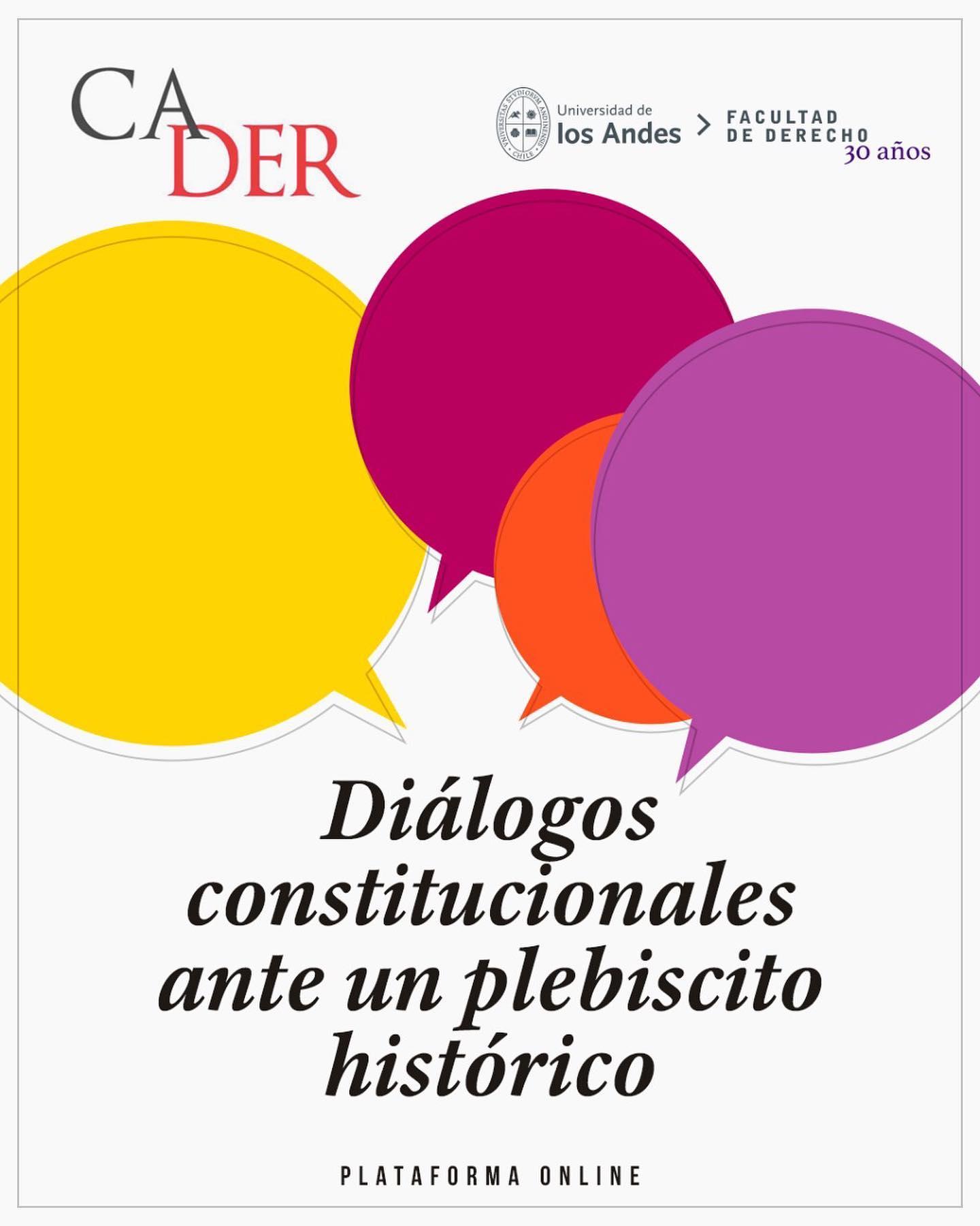 Diálogos Constitucionales ante un plebiscito histórico.