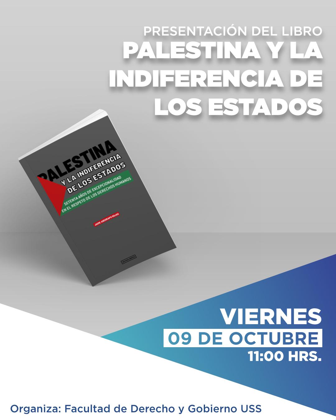 Lanzamiento libro: Palestina y la Indiferencia de los Estados- Facultad de Derecho y Gobierno USS