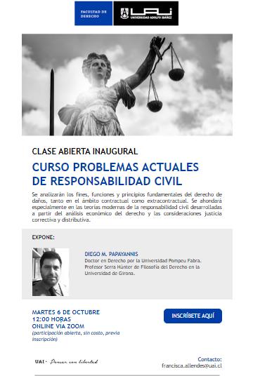 Clase inaugural sobre Problemas de Responsabilidad Civil, dictada por el profesor Diego Papayannis.