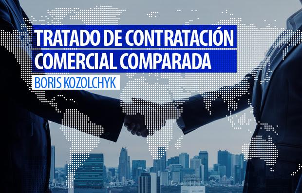"""Presentación del libro """"Tratado de Contratación Comercial Comparada"""" traducido al español, de Boris Kozolchyk, Doctor Honoris Causa de la UM."""