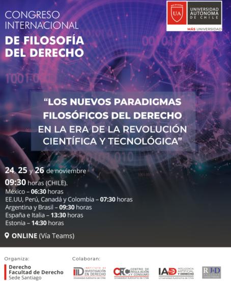 Congreso Internacional de Filosofía del Derecho, titulado «Los nuevos paradigmas filosóficos del Derecho en la era de la revolución científica y tecnológica»