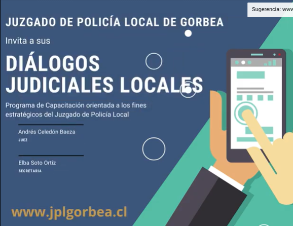 """Diálogos Judiciales Locales: """"Los desafíos de la Justicia de Policía Local en la actualidad"""" y """"Análisis de la Encuesta al Sistema Judicial Local""""."""