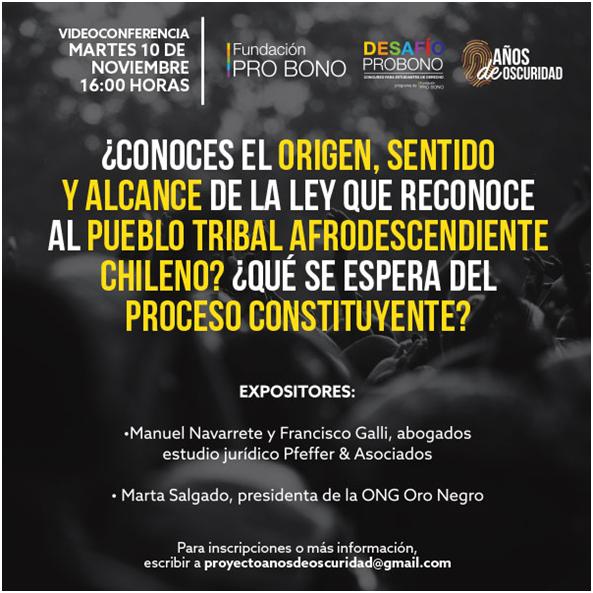 Charla Pro Bono:¿Conoces el origen, sentido y alcance de la ley que reconoce al pueblo tribal afrodescendiente chileno? ¿Qué se espera del proceso constituyente?