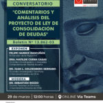 """Webinar """"Comentarios y análisis del Proyecto de Ley de Consolidación de Deudas. Boletín Nº 13.862-03""""."""