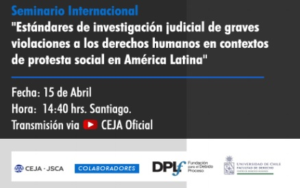 """Seminario Internacional """"Estándares de investigación judicial de graves violaciones a los derechos humanos en contextos de protesta social en América Latina""""."""