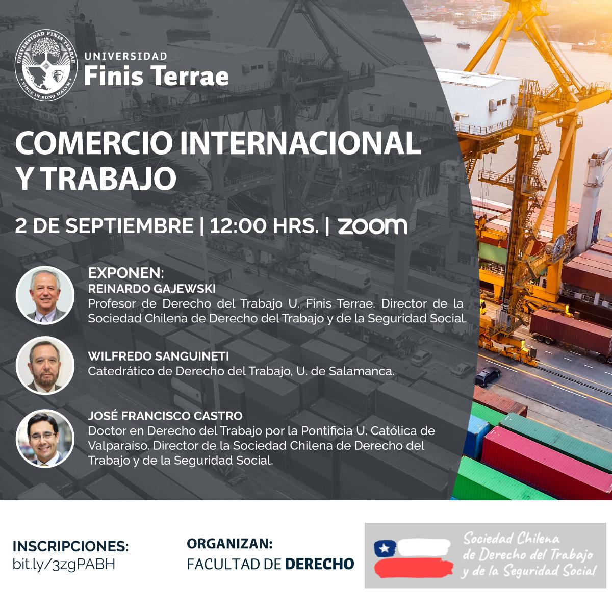 Facultad de Derecho de la Universidad Finis Terrae organiza Conferencia Comercio Internacional y Trabajo.