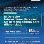 CLASE MAGISTRAL «El Derecho Internacional Procesal: Un Derecho Común pero Diferenciado».