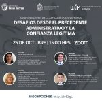 Seminario Límites de la Actuación Administrativa: Desafíos desde el Precedente Administrativo y la Confianza Legítima.